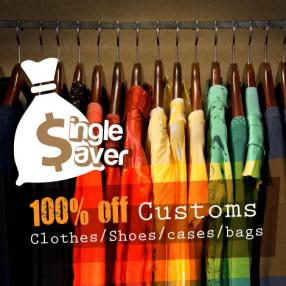 100% Off Customs on Clothes, Shoes, Cases & Bags